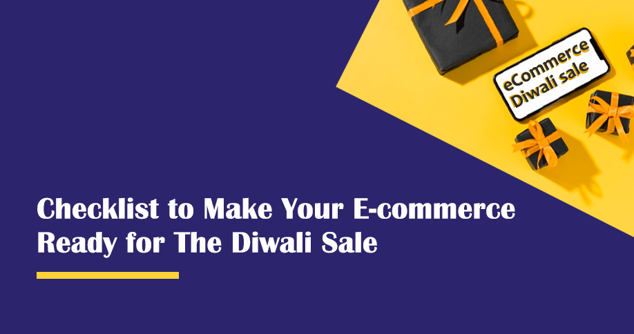 Checklist To Make Your E-Commerce Ready For The Diwali Sale